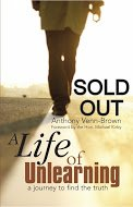 A Life of Unlearning - Front Cover 2007 SOLD OUT
